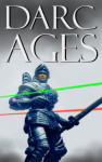 DARC AGES - SERIAL OF THE COMPLETE NOVEL