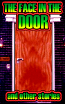 THE FACE IN THE DOOR - SAMPLE STORIES